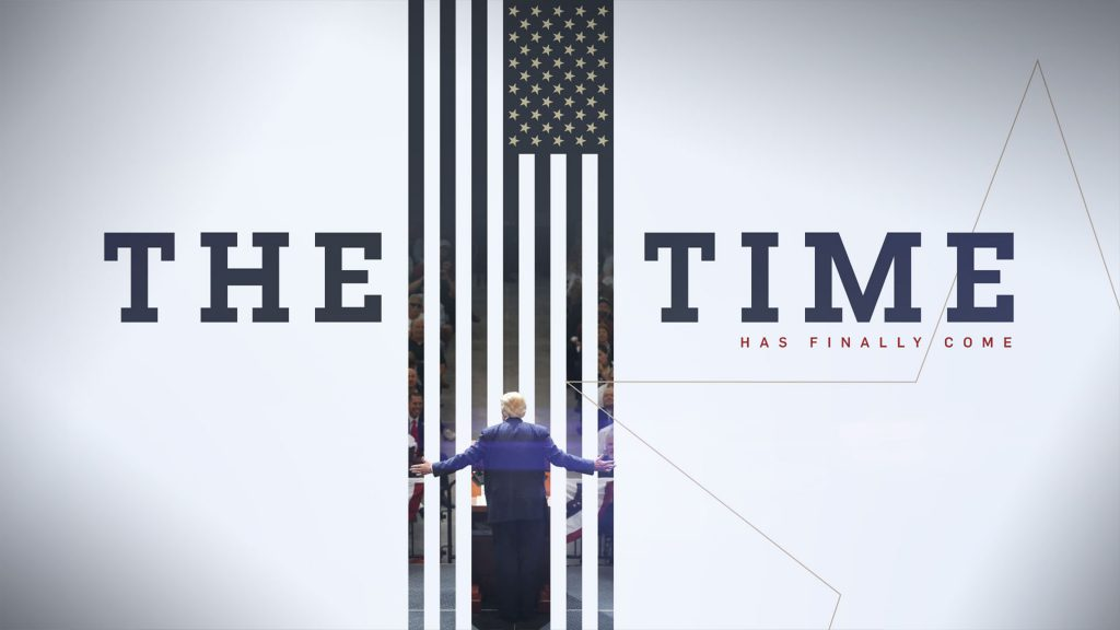 ABC News Election Campaign design with Trump at a campaign rally with the american flag with the type 'the time has come'